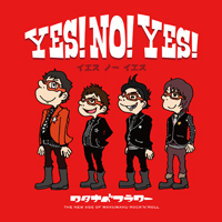 CDアルバム+DVD「YES!NO!YES!」