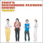 That's WATANABE FLOWER SHOW!