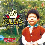 YOUNG!