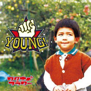 NEWミニアルバム「YOUNG!」